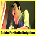 Guide for Hello Neighbor Game: Walkthrough & tips Game